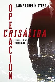Operación crisalida (Spanish Edition)