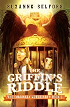 The Griffin's Riddle: 5 (Imaginary Veterinary)