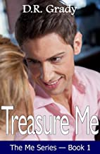 Treasure Me: Clean contemporary romance with suspense elements. (The Me Series Book 1)