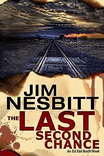 The Last Second Chance: An Ed Earl Burch Novel (Ed Earl Burch Crime Thriller)