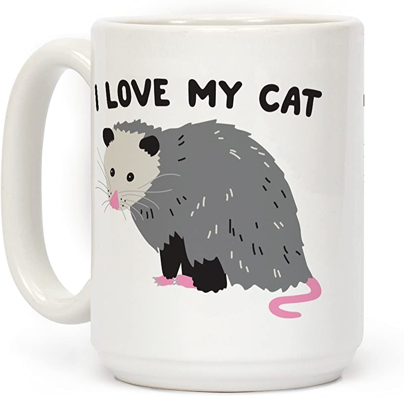LookHUMAN I Love My Cat Opossum White 15 Ounce Ceramic Coffee Mug
