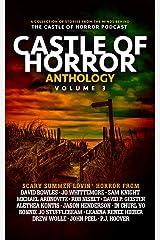 Castle of Horror Anthology Volume Three: Summer Lovin' Kindle Edition