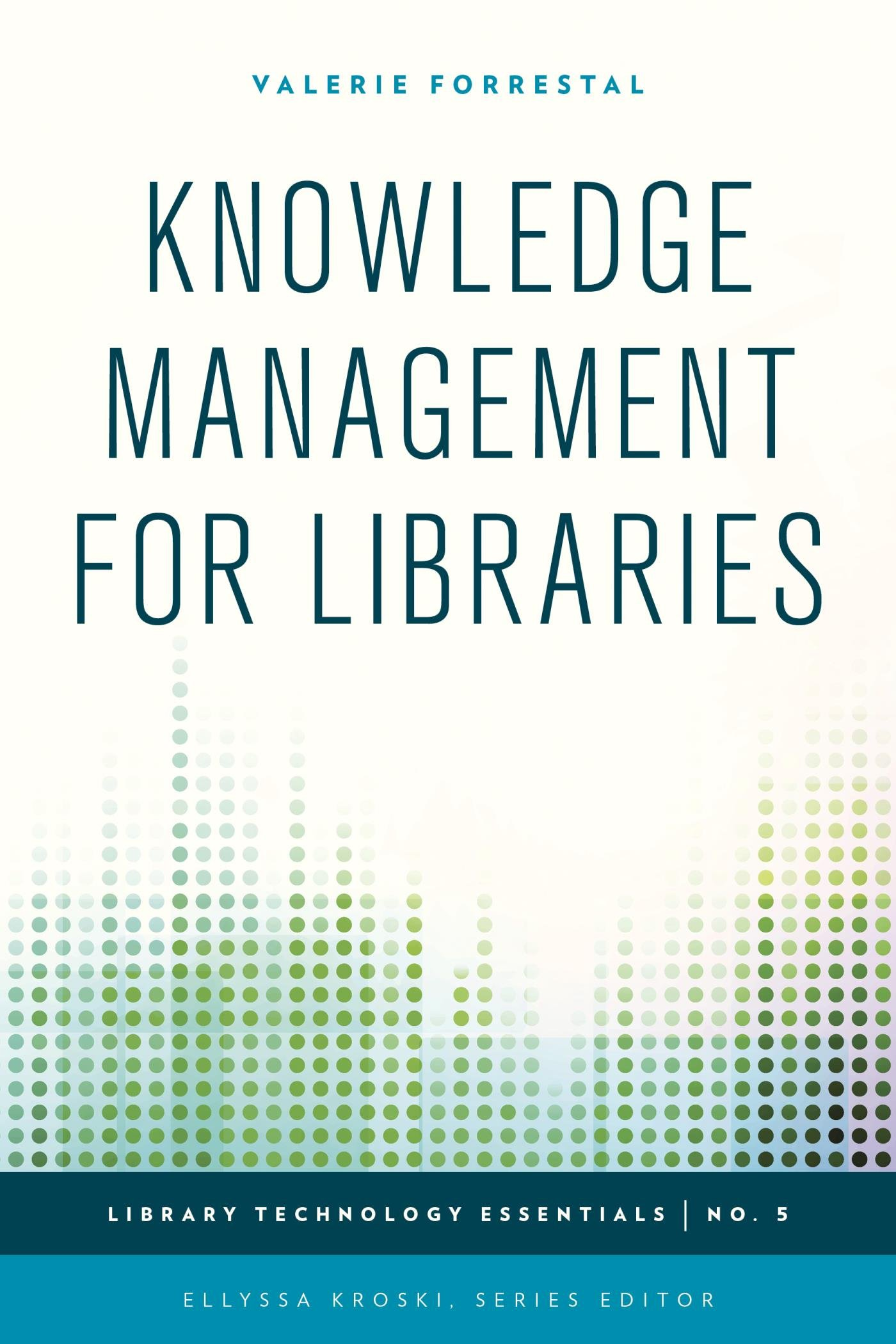 Knowledge Management For Libraries (Library Technology Essentials Book 5) (English Edition)