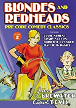 Blondes and Redheads: Lost Comedy Classics, Volume 2