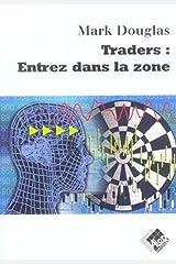 Traders : Entrez dans la zone (VALOR) (French Edition) Paperback
