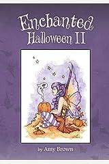 Enchanted Halloween II Paperback