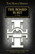 The Board is Set (The Horus Heresy)