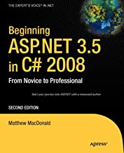 Beginning ASP.NET 3.5 in C# 2008: From Novice to Professional (Beginning from Novice to Professional)
