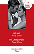Big Shot: Big Shot / Off Limits Lovers (Texas Cattleman's Club: Houston)