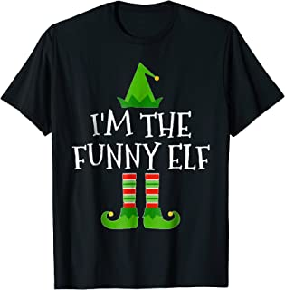 I'm The Funny Elf Matching Family Group Christmas T Shirt