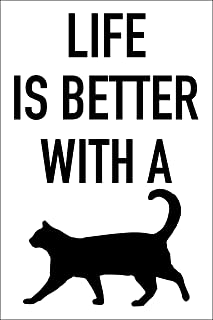 Spitzy's Life is Better with a Cat 12x18 Inches Cat Lover Poster, Wall Art Print - Cute Animal Design