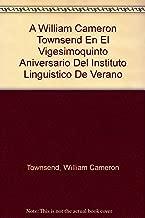 A William Cameron Townsend En El Vigesimoquinto Aniversario Del Instituto Linguistico De Verano