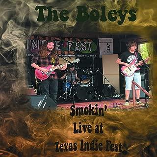 Smokin' Live at Texas Indie Fest