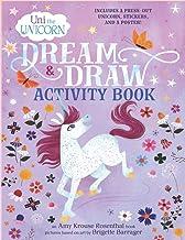 Uni the Unicorn Dream _ Draw Activity Book