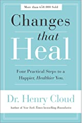 Changes That Heal: Four Practical Steps to a Happier, Healthier You Kindle Edition