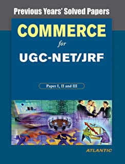 Commerce for UGC-NET/SLET/JRF Paper I, II, and III: Previous Years' Solved Papers