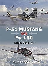 P-51 Mustang vs Fw 190: Europe 1943–45 (Duel)
