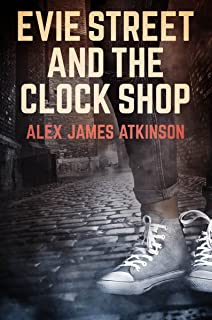 Evie Street and The Clock Shop (English Edition)