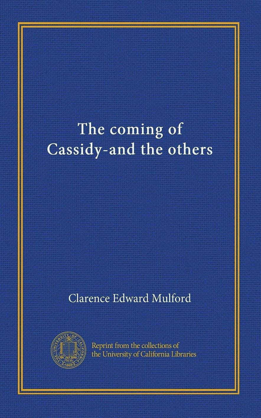 テクスチャーに対して乳白色The coming of Cassidy-and the others