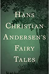 hans christian andersen complete fairy tales illustrated Kindle Edition