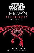 Star Wars: Thrawn Ascendancy (Book III: Lesser Evil) (Star Wars: The Ascendancy Trilogy 3)