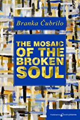 The Mosaic of the Broken Soul Kindle Edition