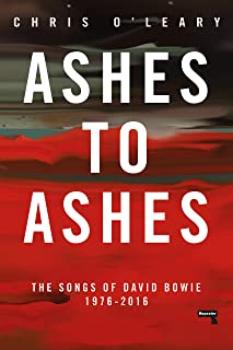 Ashes to Ashes: The Songs of David Bowie, 1976-2016