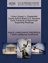 Cohen (Susan) v. Chesterfield County School Board U.S. Supreme Court Transcript of Record with Supporting Pleadings
