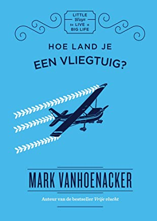 Hoe land je een vliegtuig? (Little ways to live a big life)