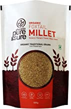 Pure & Sure Organic Foxtail Millet, 500g