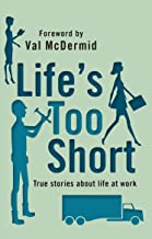 Life's Too Short (Quick Reads) (English Edition)