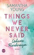 Things We Never Said - Geheime Berührungen (German Edition)