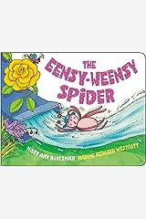 The Eensy-Weensy Spider Board book
