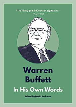 Warren Buffett: In His Own Words (In Their Own Words series)