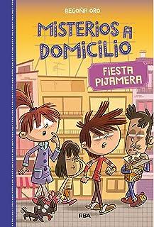 Misterios a domicilio 7. Fiesta pijamera (FICCIÓN KIDS)