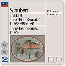 Schubert: The Last Three Piano Sonatas / Three Piano Pieces