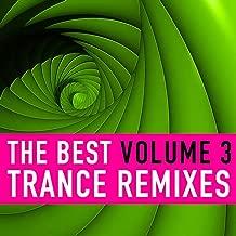 The Best Trance Remixes, Vol. 3