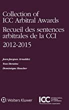 Collection of ICC Arbitral Awards 2012 – 2015