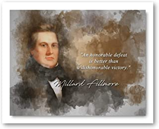 Ramini Brands Millard Fillmore an Honorable Defeat Inspirational Quote - 8 x 10 Unframed Print - Wall Art Bedrooms, Office...