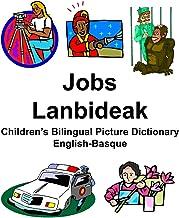 English-Basque Jobs/Lanbideak Children's Bilingual Picture Dictionary
