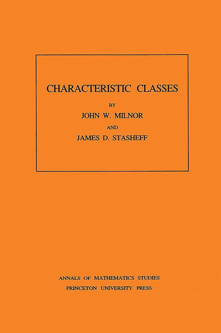 冒険者重力シロナガスクジラCharacteristic Classes. (AM-76), Volume 76 (Annals of Mathematics Studies Book 80) (English Edition)