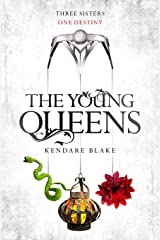 The Young Queens: A Three Dark Crowns novella Kindle Edition