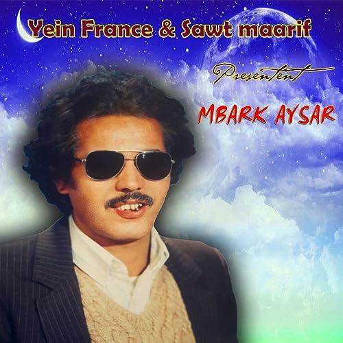 MBARK AYSSAR MP3 GRATUIT GRATUIT
