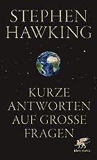 Coverbild von Kurze Antworten auf große Fragen, von Stephen Hawking