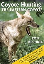 Coyote Hunting: The Eastern Coyote