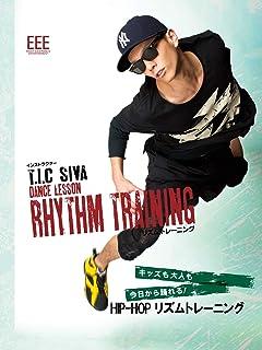 HIP-HOP リズムトレーニング by T.I.C SAVA