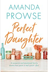 Perfect Daughter: The emotional family drama from the queen of emotional drama (English Edition) Format Kindle