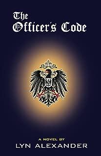 The Officer's Code (The Schellendorf Series Book 1)