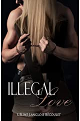 Illegal Love Format Kindle