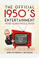 THE OFFICIAL 1950's ENTERTAINMENT WORD SEARCH PUZZLE BOOK: LARGE PRINT - EASY ON THE EYES (Word Puzzles for the Decades) Paperback